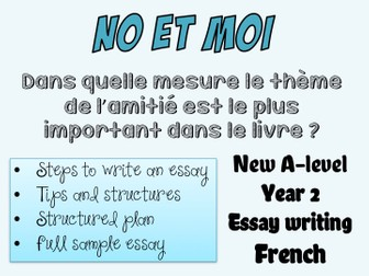 No et moi - BOOK STUDY - Essay writing (2) - Full essay + tips - Year 2 - A-level - French