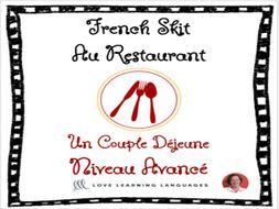 Advanced French Skit - Au Restaurant - Un couple déjeune