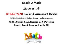 Grade 2, WHOLE YEAR Modules 1-8, Mid & End of Mod Reviews & Assessments BUNDLE!