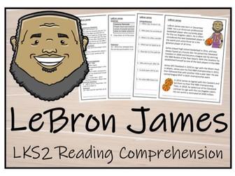 LKS2 Literacy - LeBron James Reading Comprehension Activity
