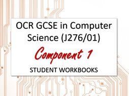OCR GCSE in Computer Science Component 1 (J276/01) student workbooks