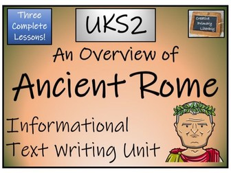 UKS2 History - Ancient Rome Informational Text Writing Unit