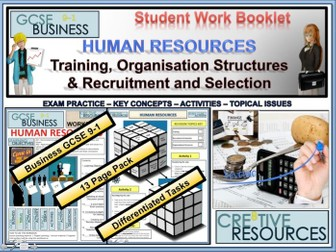 Human Resources ( Organisation Structures, Training , Recruitment and Selection )