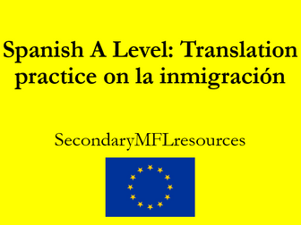Spanish A Level la inmigración: translations on immigration to Spain & answers