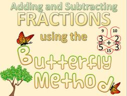 Butterfly Method (Adding and Subtracting Fractions) + BONUS RESOURCES