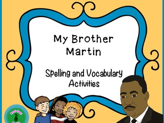 Reading Street Spelling and Vocabulary Activities: My Brother Martin