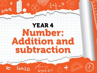Year 4 - Addition and Subtraction - Week 5 - 7