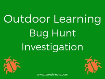 Outdoor Learning - Bug Hunt