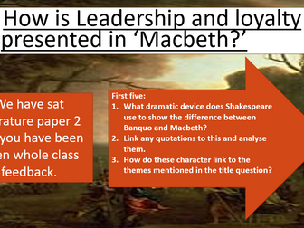 Macbeth - lesson on leadership and loyalty