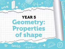 Year 5 - Geometry - Property of Shape - Week 6 - Summer - Block 2 - White Rose