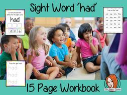 Sight Word 'Had' 15 Page Workbook