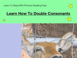 Learn How To Double Consonants (as in running) (Learn To Read With Phonics Pack)