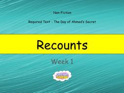 Year 6: Recounts (Week 1 of 2)