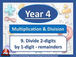 Year 4 – Multiplication and Division – Divide 2-digits by 1-digit - remainders - White Rose Maths