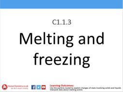KS3 C1.1.3 Melting and freezing
