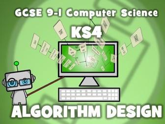 GCSE 9-1 Computer Science: KS4 Algorithm Design