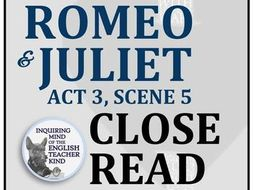 Romeo & Juliet Close Reading and Annotating Worksheet (Act 3, Scene 5)