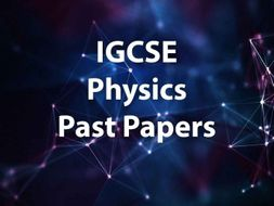 IGCSE EDEXCEL Physics Categorized Past Papers (Long Questions + MC) 2007-2018 with Mark Scheme