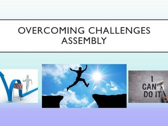 Overcoming Challenges Assembly