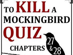 To Kill a Mockingbird Quiz - Chapters 27-28