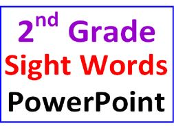 Second Grade Sight Words PowerPoint Lesson (Very Interactive for the kids)