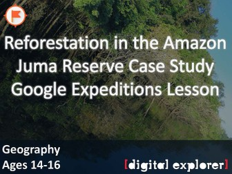 Reforestation in the Amazon #GoogleExpeditions Lesson