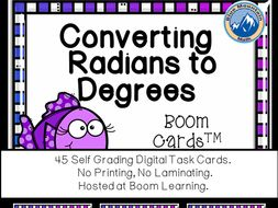 Converting Radian Measures to Degrees Boom Cards--Digital Task Cards