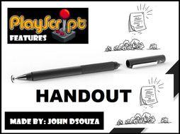 PLAY-SCRIPT FEATURES: HANDOUT