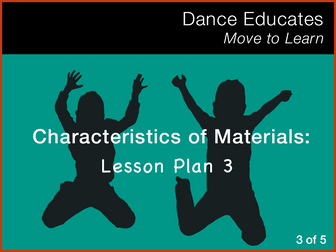 Science: Characteristics of Materials - Lesson Plan 3 of 5