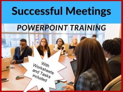Meetings - planning and running them - ppt presentation and worksheets