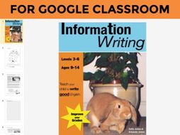 Information Writing DIGITAL UNIT to use with GOOGLE CLASSROOM (9-14 years)