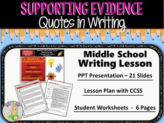 QUOTES as Supporting Evidence - Middle School
