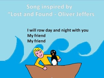"""Friendship. Sing, play and draw with a song inspired by Oliver Jeffer's """"Lost and found"""""""