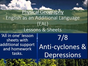 Geography - EAL Lesson Sheets - Anti-Cyclones & Depressions - EAL Resources 8/8