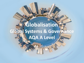 Globalisation - AQA A Level Geography