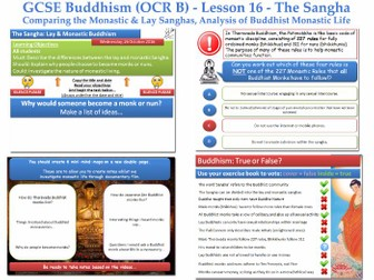 GCSE - Buddhism -Lesson 16  [The Sangha, Lay & Monastic Sanghas, Buddhist Monks] New Specification