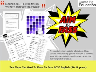 Ten Steps You Need To Know To Pass GCSE English (GCSE English Writing Work Pack) (14-16 years)