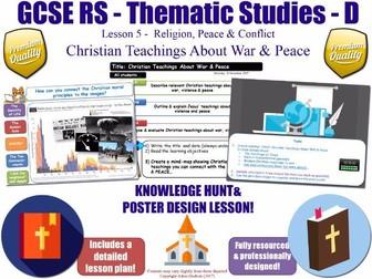 Christian Teachings About War & Peace  [GCSE RS - Religion, Peace & Conflict - L5/10] Theme D