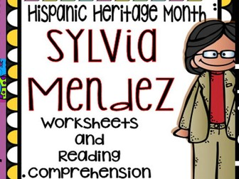 Hispanic Heritage Month - Sylvia Mendez - Worksheets and Readings (Bilingual)