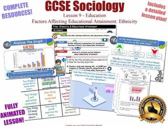 Educational Achievement (3) - Ethnicity - Sociology of Education L9/20 [ AQA GCSE Sociology - 8192]