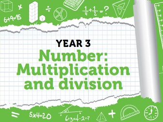 Year 3 - Multiplication and Division - Weeks 1-3