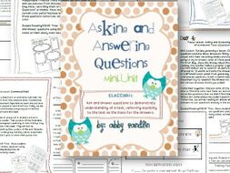 Asking and Answering Questions: Mini-Unit