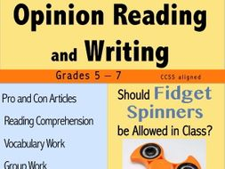 Opinion Writing and Opinion Reading - Fidget Spinners in the Classroom