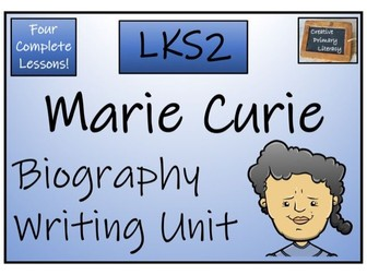 LKS2 Science - Marie Curie Biography Writing Activity