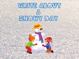 Write about a Snowy Day