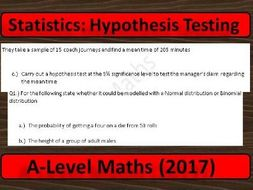 A Level Maths (2017) Statistics: Hypothesis Testing