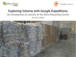 Exploring Volume at Sims Recycling #GoogleExpedition