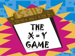 Thinking Skills: The X=Y Game