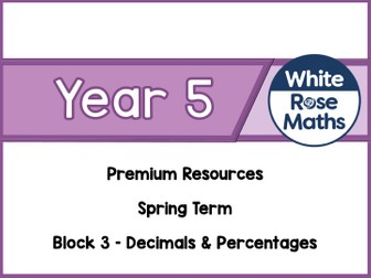 Year 5 - Decimals & Percentages
