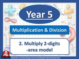 Year 5 – Multiplication and Division – Multiply 2-digits by 2-digits-area model - White Rose Maths
